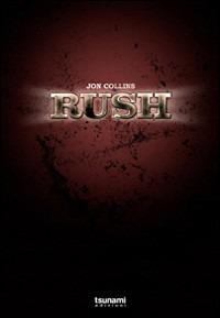 Rush. 1974-2004. I primi trent'anni - Collins Jon - wuz.it