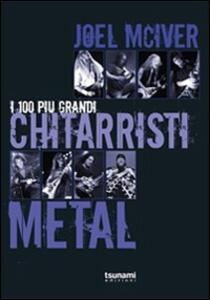 I 100 più grandi chitarristi metal
