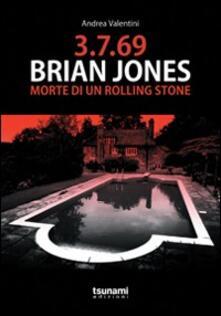 Mercatinidinataletorino.it 3.7.69. Brian Jones. Morte di un Rolling Stone Image