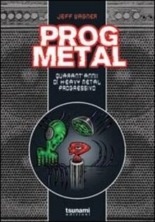 Radiosenisenews.it Prog metal. Quarant'anni di heavy metal progressivo Image