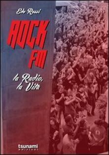 Voluntariadobaleares2014.es Rock FM. La radio, la vita Image