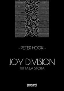 Joy Division. Tutta la storia.pdf