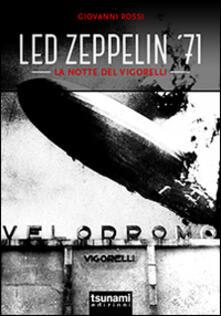 Lpgcsostenible.es Led Zeppelin '71. La notte del Vigorelli Image