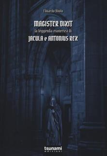 Magister dixit. La leggenda di Jacula e Antonius Rex.pdf