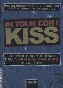 Luciocorsi.it In tour con i Kiss. Le storie on the road della Original Kiss Krew. (1974-1976) Image