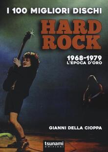 Winniearcher.com I 100 migliori dischi hard rock. 1968-1979, l'epoca d'oro Image