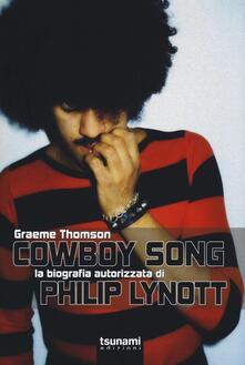 Capturtokyoedition.it Cowboy Song. La biografia autorizzata di Phil Lynott Image