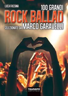 Writersfactory.it Rock ballads selezionate da Marco Garavelli Image