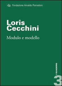 Loris Cecchini. Modulo e modello - Meneguzzo Marco - wuz.it