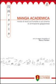 Camfeed.it Manga Academica. Rivista di studi sul fumetto e sul cinema di animazione giapponese (2009). Vol. 2 Image