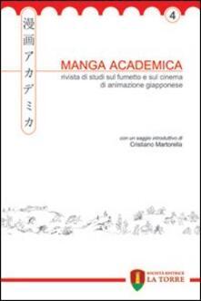 Parcoarenas.it Manga Academica. Rivista di studi sul fumetto e sul cinema di animazione giapponese (2011). Vol. 4 Image