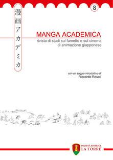 Daddyswing.es Manga Academica. Rivista di studi sul fumetto e sul cinema di animazione giapponese (2015). Vol. 8 Image
