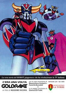 Antondemarirreguera.es C'era una volta Goldrake. La vera storia del robot giapponese che ha rivoluzionato la TV italiana Image