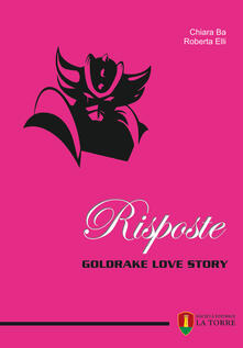 Premioquesti.it Risposte. Goldrake love story Image