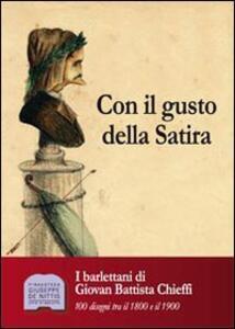 Con il gusto della satira. I barlettani di Giovan Battista Chieffi. 100 disegni tra il 1800 e il 1900