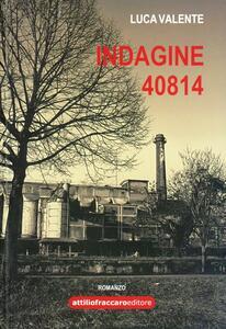 Indagine 40814 - Luca Valente - copertina