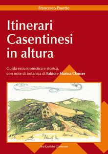 Grandtoureventi.it Itinerari casentinesi in altura. Guida escursionistica e storica Image