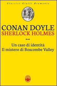 Sherlock Holmes: Un caso di identità-Il mistero di Boscombe Valley