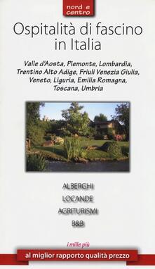 Ospitalità di fascino in Italia. Nord e Centro.pdf