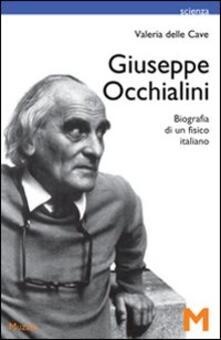 Tegliowinterrun.it Giuseppe Occhialini. Biografia di un fisico italiano Image