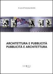 Architettura e pubblicita. Pubblicita e architettura