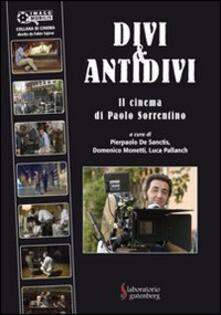 Tegliowinterrun.it Divi & antidivi. Il cinema di Paolo Sorrentino Image