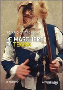 Le maschere di Teana - Rosario Castronuovo - copertina