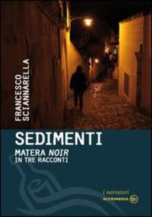 Voluntariadobaleares2014.es Sedimenti. Matera noir in tre racconti Image