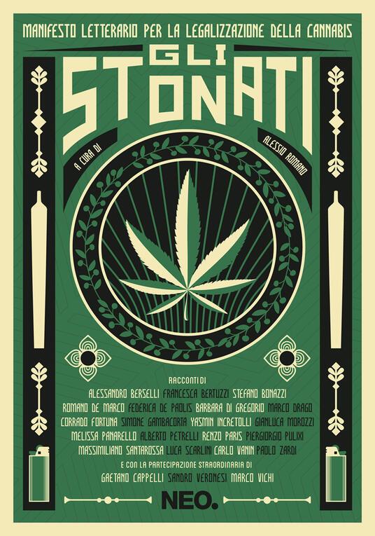 Gli stonati. Manifesto letterario per la legalizzazione della cannabis - copertina