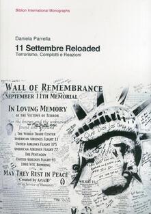 11 settembre reloaded. Terrorismo, complotti e reazioni - Daniela Parrella - copertina