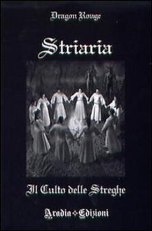 Capturtokyoedition.it Striaria. Il culto delle streghe Image