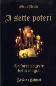 I sette poteri. Le forze segrete della magia.pdf