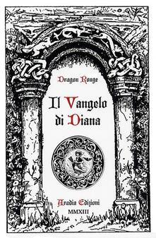 Letterarioprimopiano.it Il vangelo di Diana Image