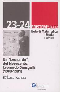 Un Leonardo del Novecento. Leonardo Sinisgalli (1908-1981)