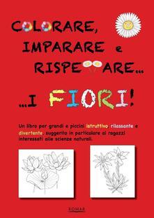 Rallydeicolliscaligeri.it Colorare, imparare e rispettare i fiori Image