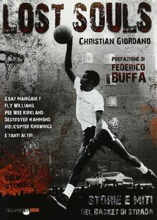 Antondemarirreguera.es Lost souls. Storie e miti del basket di strada Image