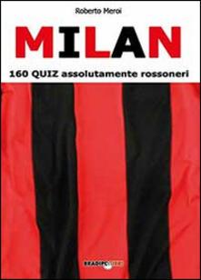 Milan. 160 quiz assolutamente rossoneri.pdf