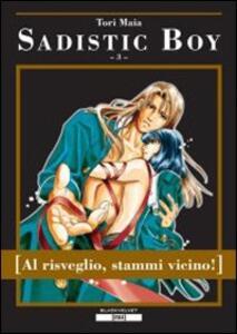 Sadistic boy. Vol. 3