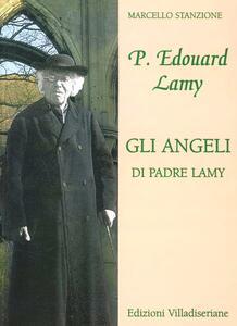 Gli angeli di padre Lamy
