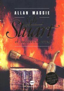Libro Gli Stuart. Re, regine e martiri Allan Massie