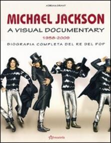 Michael Jackson. A visual documentary 1958-2009. Biografia completa del re del pop.pdf
