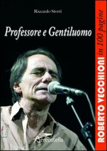 Steamcon.it Professore e gentiluomo. Roberto Vecchioni in 100 pagine Image