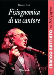 Capturtokyoedition.it Fisiognomica di un cantore. Franco Battiato in 100 pagine Image