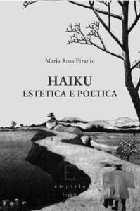 Haiku. Estetica e poetica