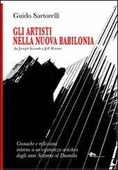 Gli artisti nella nuova Babilonia (da Joseph Kosuth a Jeff Koons)