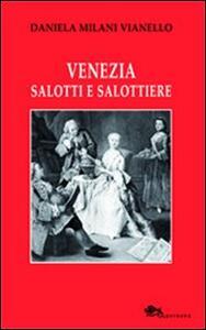 Libro Venezia salotti e salottiere Daniela Milani Vianello