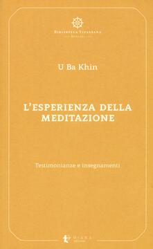L esperienza della meditazione. Testimonianze e insegnamenti.pdf