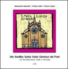 Rallydeicolliscaligeri.it Basilika von Santa Maria Gloriosa dei Frari. Die franziskanische gotik in Venedig Image