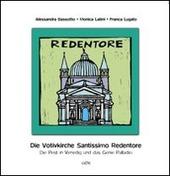 Die votivkirche Santissimo Redentore. Die pest in Venedig und das genie Palladio
