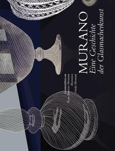 Murano eine gescichte der glasmacherkunst